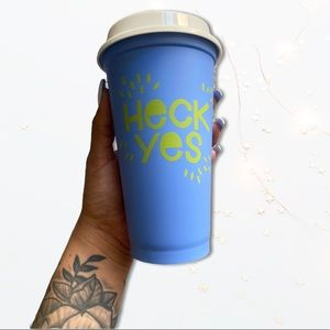 """Starbucks """"heck yes """" reusable cup"""
